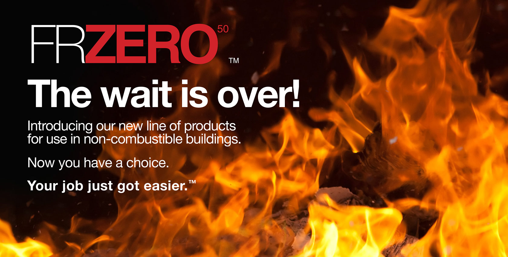 non-combustible products, FRZERO